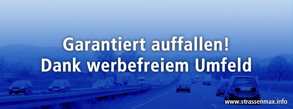 Strassenmax bietet Ihnen ein werbefreies Umfeld an deutschen Autobahnen